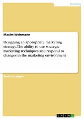 Designing an appropriate marketing strategy. Th...