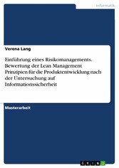 Einführung eines Risikomanagements. Bewertung d...
