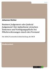 Business Judgement oder Judicial Judgement? Der...