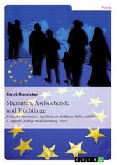Migranten, Asylsuchende und Flüchtlinge - Polit...
