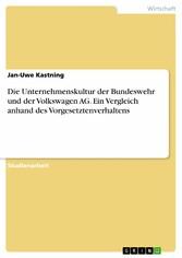 Die Unternehmenskultur der Bundeswehr und der V...