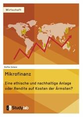 Mikrofinanz. Eine ethische und nachhaltige Anla...