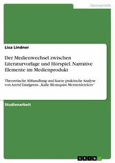 Der Medienwechsel zwischen Literaturvorlage und...