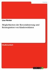 Möglichkeiten der Resozialisierung und Reintegr...