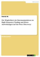 Die Möglichkeit der Kursmanipulation im High Fr...