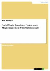 Social Media Recruiting. Grenzen und Möglichkei...