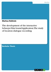 The development of the interactive Schoeps Film...