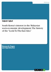 South Koreas interest in the Malaysian socio-ec...