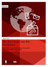 Die Karrieren von EU-Politikern. Zwischen supra...