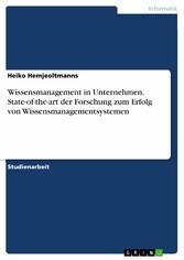 Wissensmanagement in Unternehmen. State-of-the-...