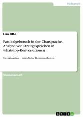 Partikelgebrauch in der Chatsprache. Analyse vo...