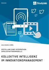 Kollektive Intelligenz im Innovationsmanagement...