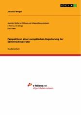 Perspektiven einer europäischen Regulierung der...