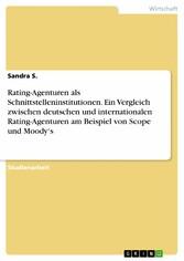 Rating-Agenturen als Schnittstelleninstitutione...