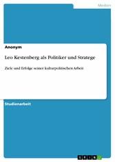 Leo Kestenberg als Politiker und Stratege - Zie...