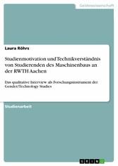 Studienmotivation und Technikverständnis von St...
