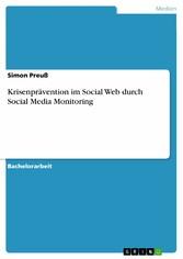 Krisenprävention im Social Web durch Social Med...