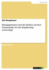 Ratingagenturen und ihr Einfluss auf dem Finanz...