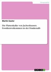 Die Plattenkalke von Jachenhausen. Fossilienvor...
