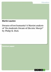 Dreams of lost humanity? A Marxist analysis of ...