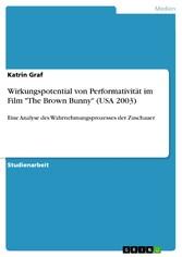 Wirkungspotential von Performativität im Film T...