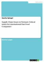 Supply Chain Issues in Vietnam. Critical issues...