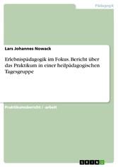 Erlebnispädagogik im Fokus. Bericht über das Pr...