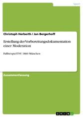 Erstellung der Vorbereitungsdokumentation einer Moderation - Fallbeispiel TSV 1860 München