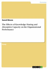 The Effects of Knowledge Sharing and Absorptive...