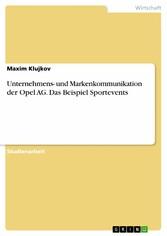 Unternehmens- und Markenkommunikation der Opel ...