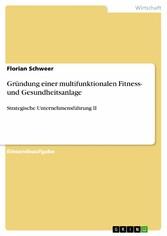 Gründung einer multifunktionalen Fitness- und G...