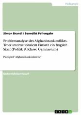 Problemanalyse des Afghanistankonflikts. Trotz ...