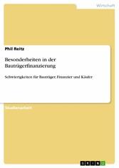 Besonderheiten in der Bauträgerfinanzierung - S...