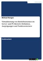 Virtualisierung von Betriebssytemen im Server- ...