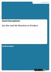 Jan Hus und die Hussiten in Franken