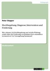 Hochbegabung. Diagnose, Intervention und Förder...