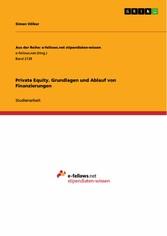 Privat Equity. Grundlagen und Ablauf von Finanz...