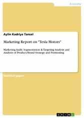 Marketing Report on Tesla Motors - Marketing Au...