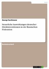 Steuerliche Auswirkungen deutscher Direktinvest...