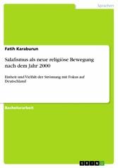Salafismus als neue religiöse Bewegung nach dem...