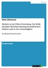 Medien in der Policy-Forschung. Zur Rolle media...