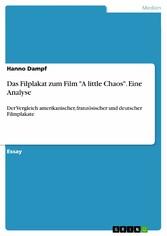 Das Filplakat zum Film A little Chaos. Eine Ana...