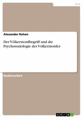 Der Völkermordbegriff und die Psychosoziologie ...