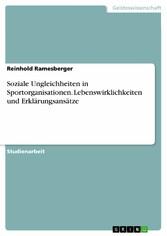 Soziale Ungleichheiten in Sportorganisationen. ...