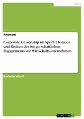Corporate Citizenship im Sport. Chancen und Ris...