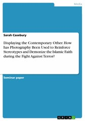 Displaying the Contemporary Other. How has Phot...
