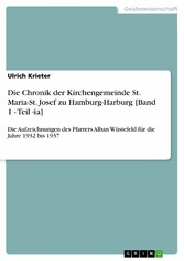 Die Chronik der Kirchengemeinde St. Maria-St. J...