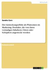 Der Ansteckungseffekt als Phänomen im Marketing...