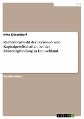 Rechtsformwahl der Personen- und Kapitalgesells...