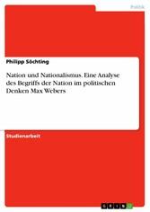 Nation und Nationalismus. Eine Analyse des Begr...